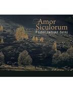 Amor Siculorum - Fodor István fotói - Fodor István