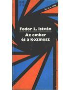 Az ember és a kozmosz - Fodor L. István