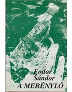 A merénylő - Fodor Sándor
