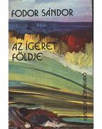 Az ígéret földje - Fodor Sándor