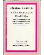 A dramaturgia csapdája (dedikált) - Földényi F. László