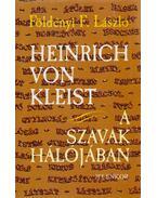 Heinrich von Kleist - Földényi F. László
