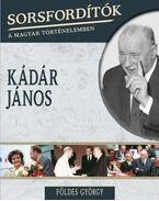 Kádár János - Földes György