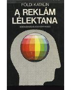 A reklám lélektana - Földi Katalin