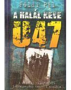 A halál neve U47 - Földi Pál