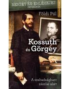 Kossuth és Görgey - Földi Pál