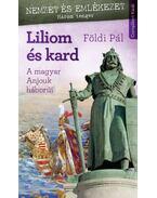 Liliom és kard - Földi Pál