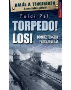 Torpedo! Los! - Földi Pál