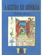 A kultúra kis krónikája - Földiák András
