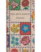 Folk Art in Kalocsa - Lengyel Györgyi