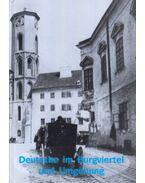 Deutsche im Burgviertel und Umgebung - Fónagy Zoltán, S. Nagy Katalin, Székely Zoltán, Szatmári Gizella, Szende Katalin, S. Nagy Anikó, Major Gyula
