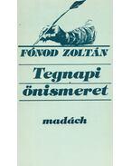 Tegnapi önismeret - Fónod Zoltán