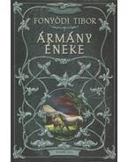 Ármány éneke (dedikált) - Fonyódi Tibor