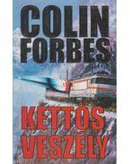 Kettős veszély - Forbes, Colin