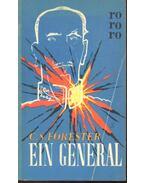 Ein General - Forester, C.S.