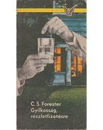 Gyilkosság, részletfizetésre - Forester, C.S.