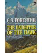 The Daughter of the Hawk - Forester, C.S.