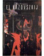 El Kazovszkij - Forgács Éva