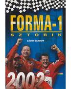 Forma-1 sztorik 2002 - Dávid Sándor