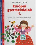 Európai gyermekdalok 1-2. - Forrai Katalin