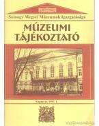 Múzeumi Tájékoztató 1997/1 - Forrai Márta