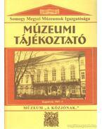 Múzeumi Tájékoztató 1997/4 - Forrai Márta