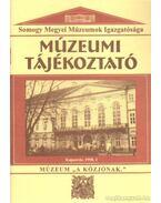 Múzeumi Tájékoztató 1998/1 - Forrai Márta
