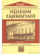 Múzeumi Tájékoztató 1998/4 - Forrai Márta