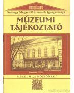 Múzeumi Tájékoztató 1999/1 - Forrai Márta
