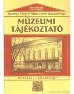 Múzeumi Tájékoztató 1999/2 - Forrai Márta