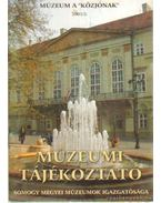 Múzeumi Tájékoztató 2001/3 - Forrai Márta