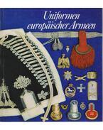Uniformen europaischer Armeen - Förstler, Gerhard, Hoch, Peter, Müller, Reinhold
