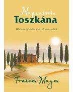 Napsütötte Toszkána - Frances Mayes