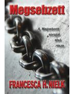 Megsebzett - Francesca H. Nielk