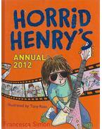 Horrid Henry's Annual 2012 - Francesca Simon