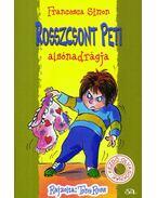 Rosszcsont Peti alsónadrágja - Francesca Simon