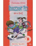 Rosszcsont Peti és a foci - Francesca Simon