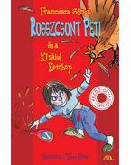 Rosszcsont Peti és a Királyi Ketchup - Francesca Simon
