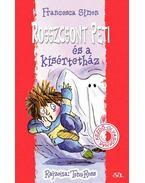 Rosszcsont Peti és a kísértetház - Francesca Simon