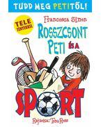 Rosszcsont Peti és a sport - Francesca Simon