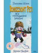 Rosszcsont Peti és a vérfagyasztó hóember - Francesca Simon