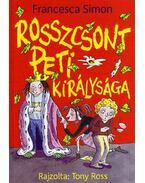 Rosszcsont Peti királysága - Francesca Simon