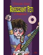 Rosszcsont Peti, a rocksztár - Francesca Simon, Tony Ross