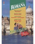 Francesca / Római járat / Kávéfolt a szőnyegen / Egyik kutya, másik eb? - Wentworth, Sally, James, Susanne, Cooper, Inglath