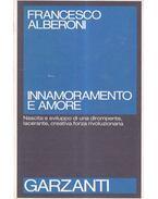 Innamoramento e amore - Francesco ALBERONI