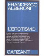 L'erotismo - Francesco ALBERONI