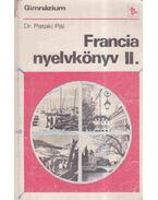 Francia nyelvkönyv II. - Pataki Pál