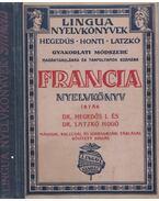 Francia nyelvkönyv - Dr. Hegedűs Izidor, Dr. Latzkó Hugó