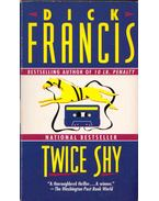 Twice Shy - Francis, Dick
