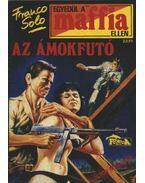 Az ámokfutó - Franco Solo